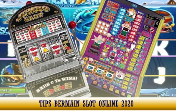 Tips Bermain Slot Online Indonesia